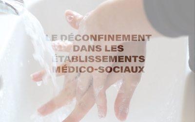 Le déconfinement dans les établissements médico-sociaux